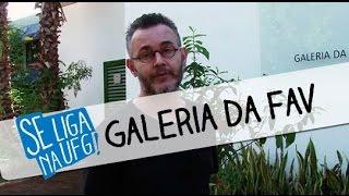 Se Liga na UFG - Galeria da Faculdade de Artes Visuais
