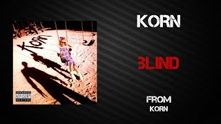 Korn - Blind [Lyrics Video]