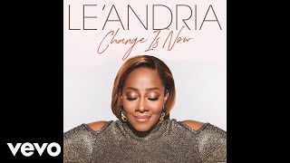 Le'Andria Johnson - Change Is Now