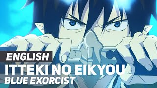 "Blue Exorcist Season 2 OP - ""Itteki no Eikyou"" 