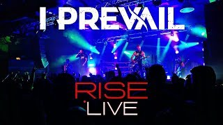 I Prevail - Rise HD LIVE! Rage on the Stage Tour 2017