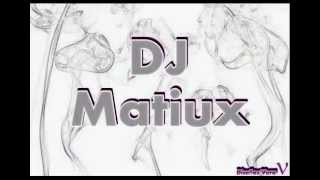 Dj Matiux - Fogon mix
