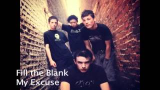 Fill the Blank - My Excuse