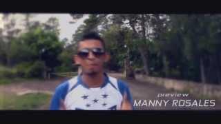 Manny Rosales - Escuche Presidente (Video Preview)