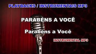 ♬ Playback / Instrumental Mp3 - PARABÉNS A VOCÊ  - Tradicional