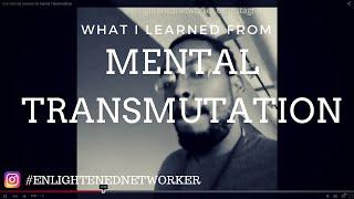 One Ultimate Solution for Mental Transmutation