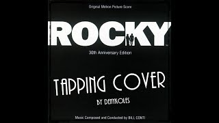 Bill Conti – Gonna Fly Now (Tapping cover)