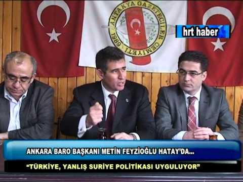 ANKARA BARO BAŞKANI METİN FEYZİOĞLU HATAY'DA...