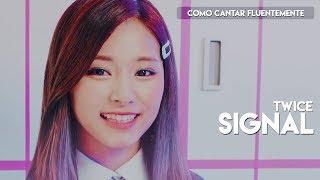 [PT-BR] Como Cantar Fluentemente: Signal - TWICE