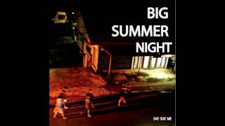 Say Sue Me - Summer Night