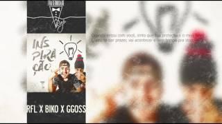 RFL - Inspiração ft. Biko (Prod. GGOSS)