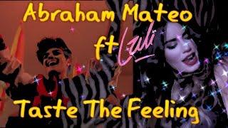 Lali ft. Abraham Mateo - Taste The Feeling