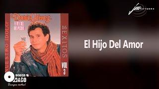 El Hijo Del Amor - Dario Gómez