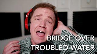 Simon and Garfunkel - Bridge Over Troubled Water   Jonathan Estabrooks