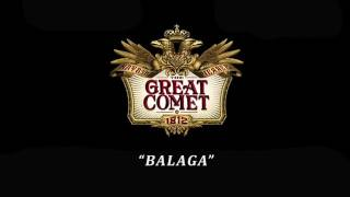 The Great Comet of 1812 -Balaga