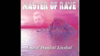 Master of Rave - I'm A Sick Muddafukka! (XTC Mix)