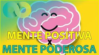 Mente Positiva x Mente Poderosa   Weliton Magela
