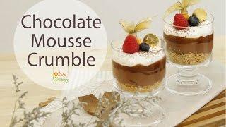Chocolate Mousse Crumble สูตรอาหาร วิธีทำ แม่บ้าน
