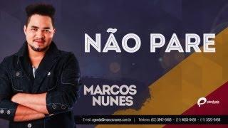 Marcos Nunes - Não Posso Parar (Lançamento 2013)