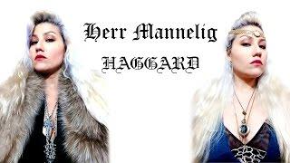 Herr Mannelig (Haggard Cover) - Esthibaliz Rojas