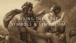 Riding the Goat - Symbols and Symbolism