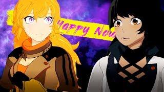 RWBY AMV - Happy Now (Blake/Yang)