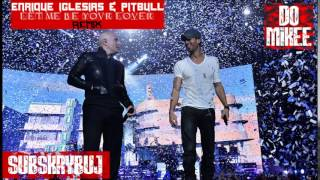 Enrique Iglesias & Pitbull - Let Me Be Your Lover (Remix Music) SPEED (THANKS FOR 100 SUBSCRIBE)