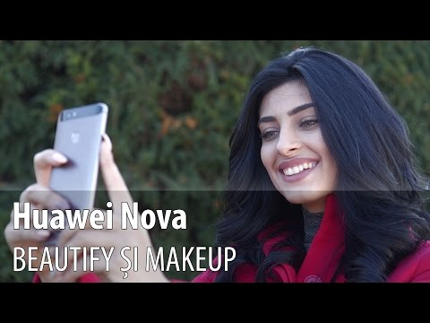 Huawei Nova, funcții selfie beautify și makeup