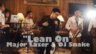 Major Lazer & DJ Snake (feat. MØ) - Lean On (Cover by Billy Simpson)