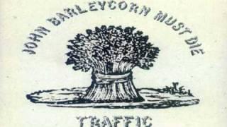 TRAFFIC  John Barleycorn Must Die 04   Stranger to Himself