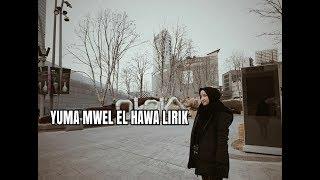 Yuma mwel el hawa cover nisa sabyan lirik