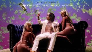 Wiz Khalifa - Gin & Drugs (feat. Problem)