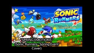 (Sonic Runners) Spring Emotions Cover