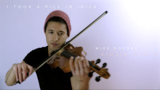 Mike Posner - I Took A Pill In Ibiza (violin remix) | David Fertello