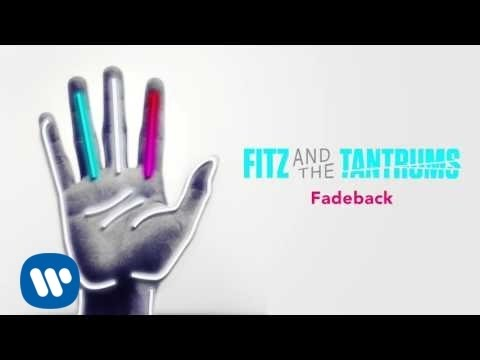 fitz-and-the-tantrums-fadeback-official-audio-fitz-and-the-tantrums
