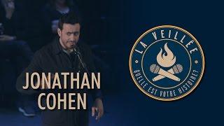 La Veillée #19 - Jonathan Cohen