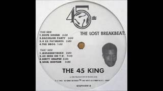 The 45 King - Dope Sound