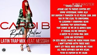Cardi B- Bodak Yellow (Latina Trap Remix) (Lyrics)