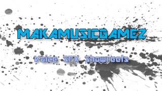 Voice SFX GAME Showreels 3