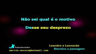 Leandro e Leonardo   Devolva a passagem - Karaokê