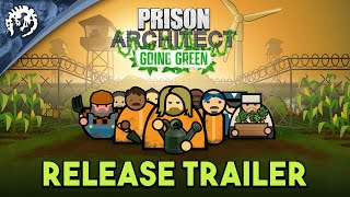 Prison Architect: Going Green DLC Now Available, Free Weekend on Steam