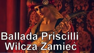 """Pieśń Priscilli - """"Wilcza Zamieć"""" (Wiedźmin III: Dziki Gon Soundtrack + tekst)"""