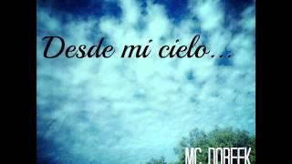 Mc Doreek Ft. Dezear RP - Desde mi cielo