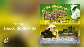 Marco Brasil - Verso: Descuido da Vida - Marco Brasil, Músicas & Poemas - Jeitão Brasileiro