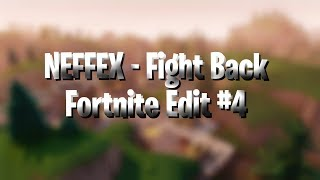 Fortnite Edit - NEFFEX Fight Back (CONSOLE PRO)