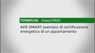 La certificazione energetica con APE Smart