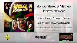 10. donGuralesko & Matheo - Idziemy po swoje