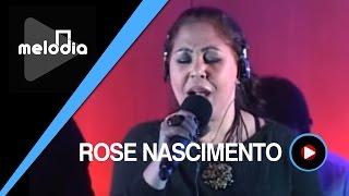 Rose Nascimento - Deus Está Contigo - Melodia Ao Vivo (VIDEO OFICIAL)