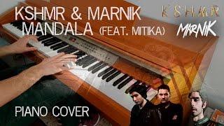 KSHMR & Marnik - Mandala (feat. Mitika) [Piano Cover]
