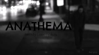 twenty | one | pilots - anathema [music video]
